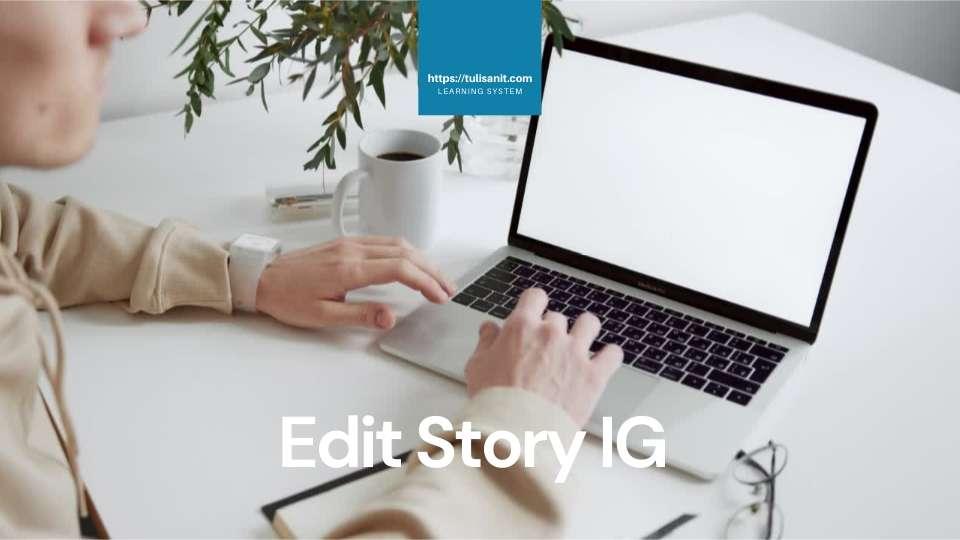 edit story ig